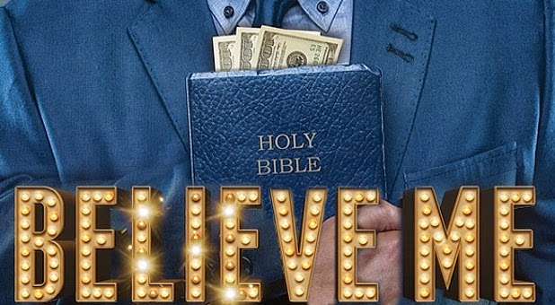 """Controversial Christian Movie, """"Believe Me"""" Comes to Theaters on September 26, 2014."""