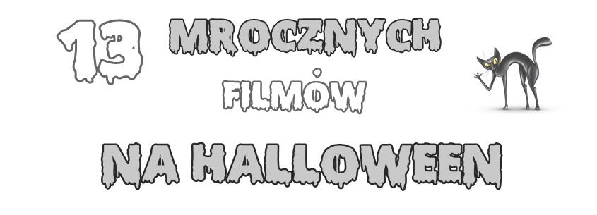 http://arcy-beauty.blogspot.com/2014/10/celebruj-chwile-mroczne-filmy-na.html
