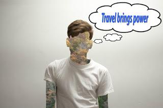 Travel brings power
