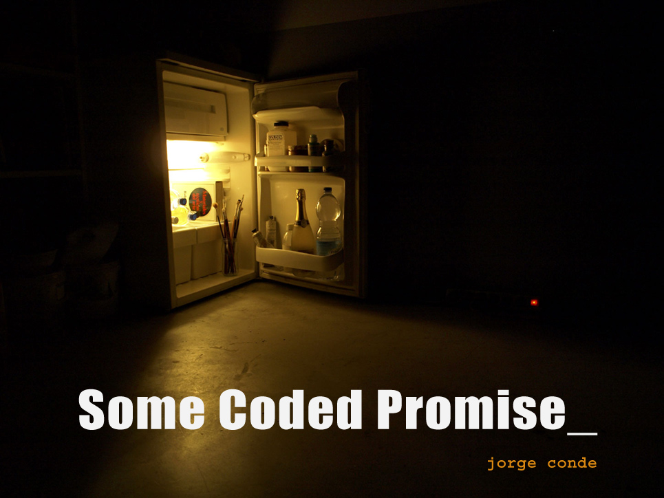Jorge Conde_Some Coded Promise