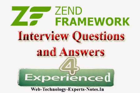 Zend Framework Interview Questions and Answers for Experienced