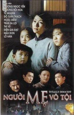 Hình Ảnh Diễn Viên Trong Bộ Phim Người Mẹ Vô Tội 2006 (HD)