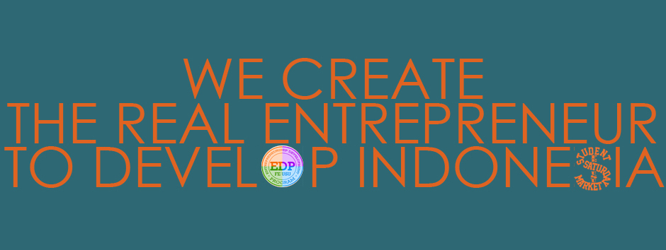 ENTREPRENEURSHIP DEVELOPMENT PROGRAM INDONESIA