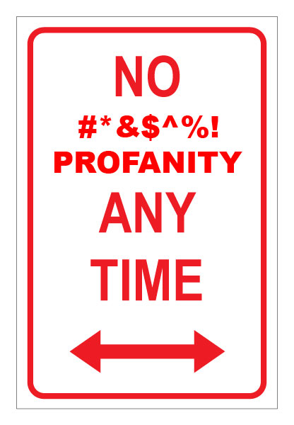 Following the vote, anyone using profanity in a public place would be ...
