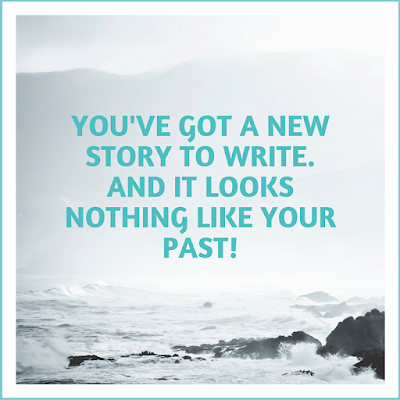 You've, Got, a, New, Story, To, Write., And, It, Looks, Nothing, Like, Your, Past!, Motivational, Motivation, Monday, New, Start, Happy, Healthy