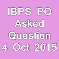 IBPS PO MT Exam Asked Questions for 04th October 2015