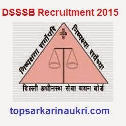 sarkari-naukri-2015, sarkari-naukri, dsssb-recruitment