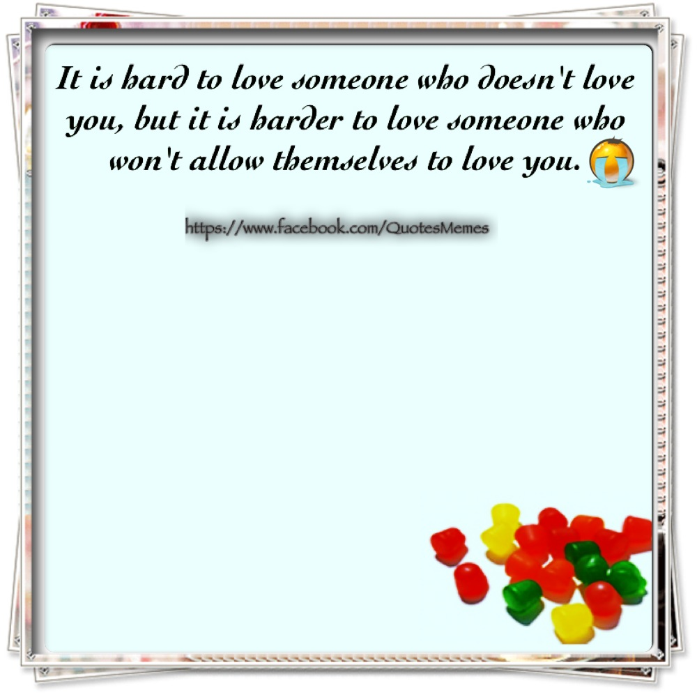 love someone who won t allow themselves to love you