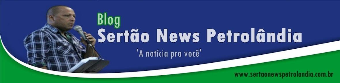Blog Sertão News Petrolândia