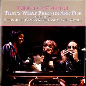 Dionne Warwick &amp; Friends - That's What Friends Are For