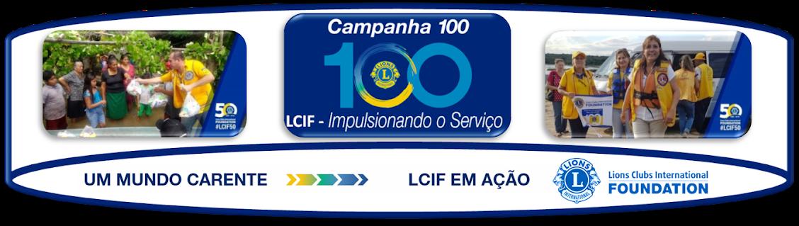 LCIF -  CAMPANHA 100 DE AJUDA HUMANITÁRIA