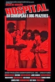 Hospital da Corrupção E dos Prazeres (1985)