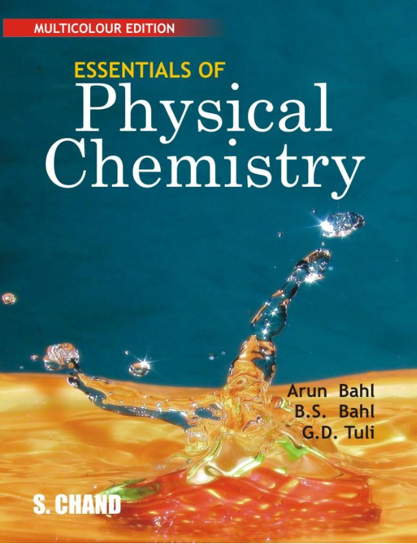 Essentials Of Physical Chemistry  Multicorlour Edition