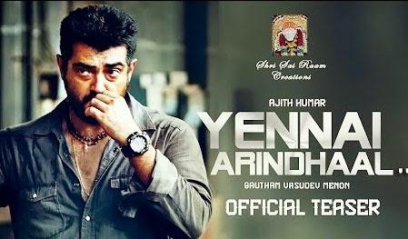 Yennai Arindhaal Official Teaser – Ajith Kumar