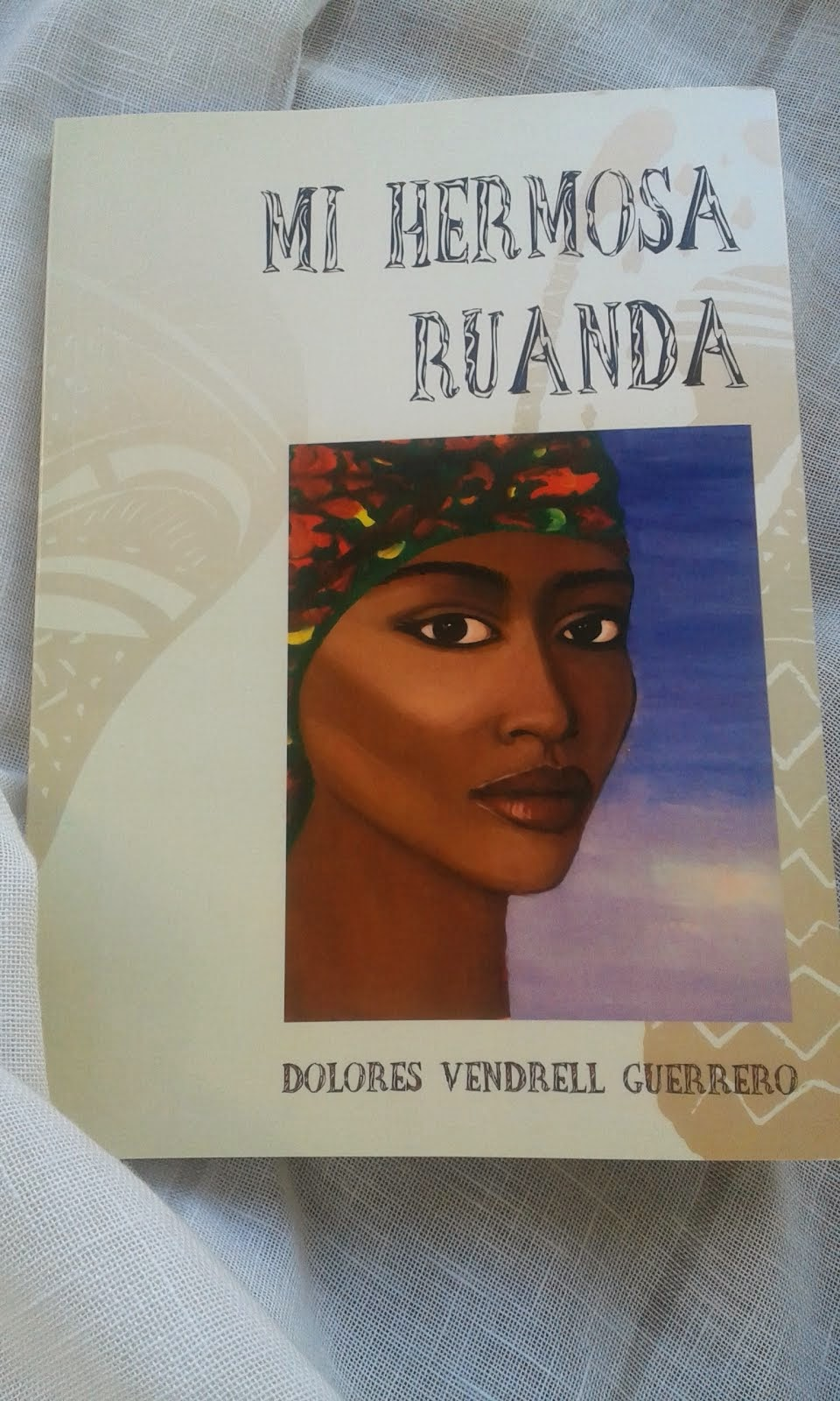 Mi HERMOSA RUANDA
