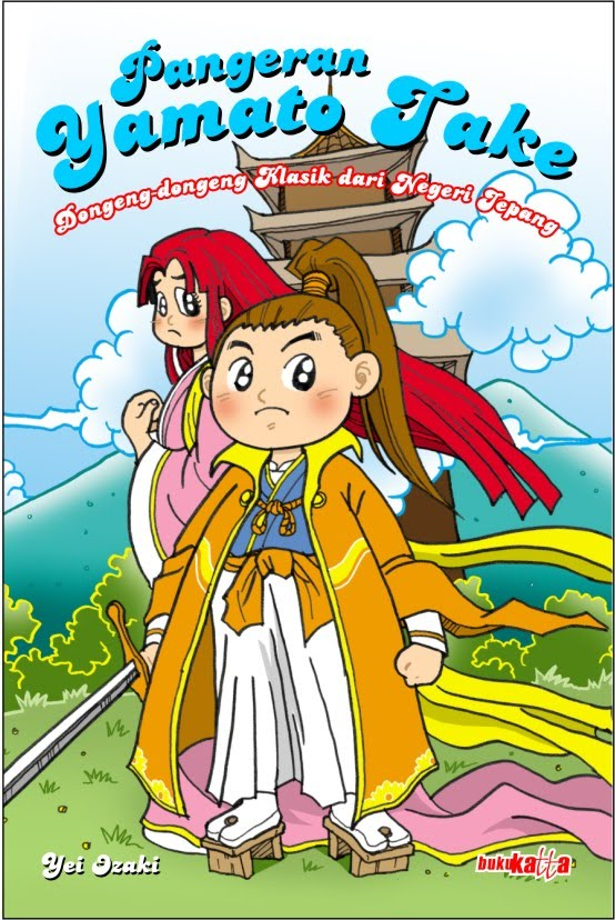 Pangeran Yamato Take, dongeng-dongeng klasik dari negeri jepang