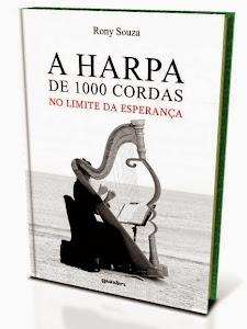 A HARPA DE 1000 CORDAS