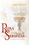 La ROSA de los SERAFITAS (Revelaciones Divinas)