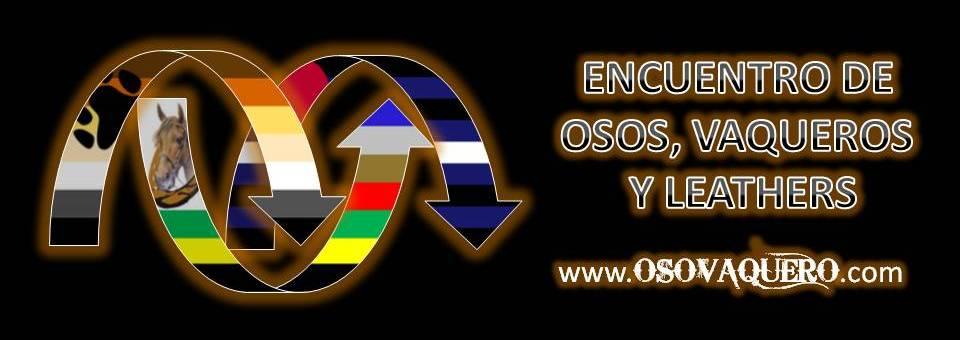 ENCUENTRO INTERNACIONAL DE OSOS, VAQUEROS Y LEATHERS