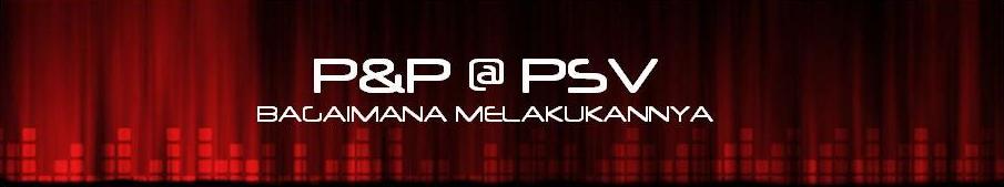 p&p @ psv