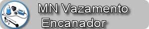 MN ENCANADOR CAÇA VAZAMENTOS