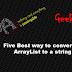 Five Best way to convert an ArrayList to a string