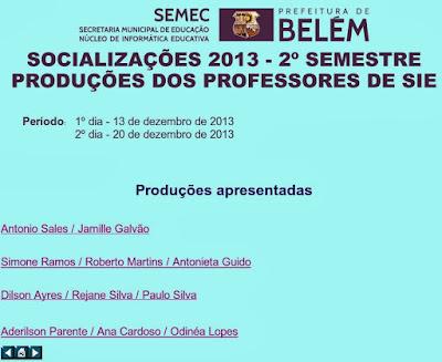 http://eproinfo.mec.gov.br/webfolio/Mat940260/Tur155625/soc_2s2013_index.html
