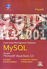 toko buku rahma: buku MYSQL DENGAN MICROSOFT VISUAL BASIC 6.0, pengarang frieyadie, penerbit andi