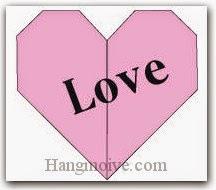 Bước 7: Viết chữ nên trái tim để hoàn thành cahcs xếp trái tim bằng giấy.
