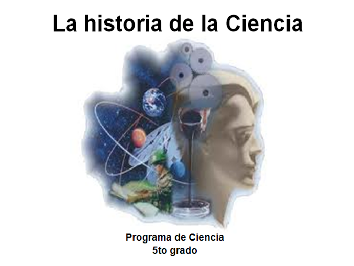 La historia de la Ciencia
