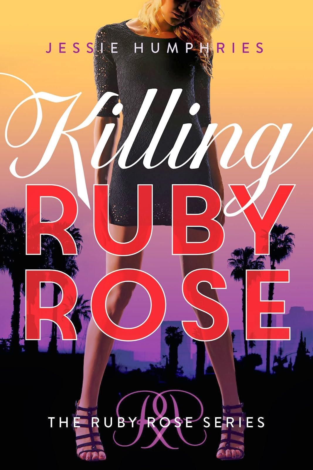 Killing Ruby Rose