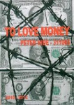 TO LOVE MONEY