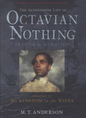 The Astonishing Life of Octavian Nothing, Traitor to the Nation, Volume 1: The Pox Party Themes