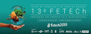 13ª Fetech será aberta nesta quarta-feira (28)