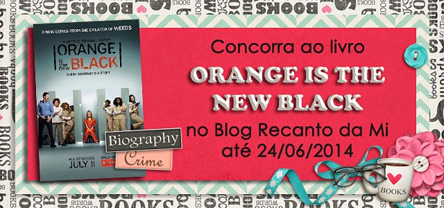 Promoção livro Orange is the New Black Piper Kerman Editora Intrínseca