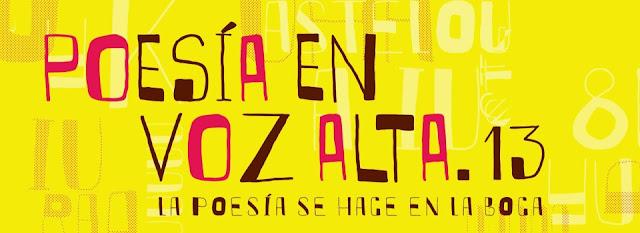 Festival Internacional Poesía en Voz Alta 2013