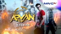 Sinopsis Serial Film Aryan MNCTV