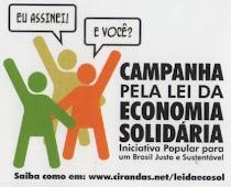 Campanha Pela Lei da Economia Solidária.