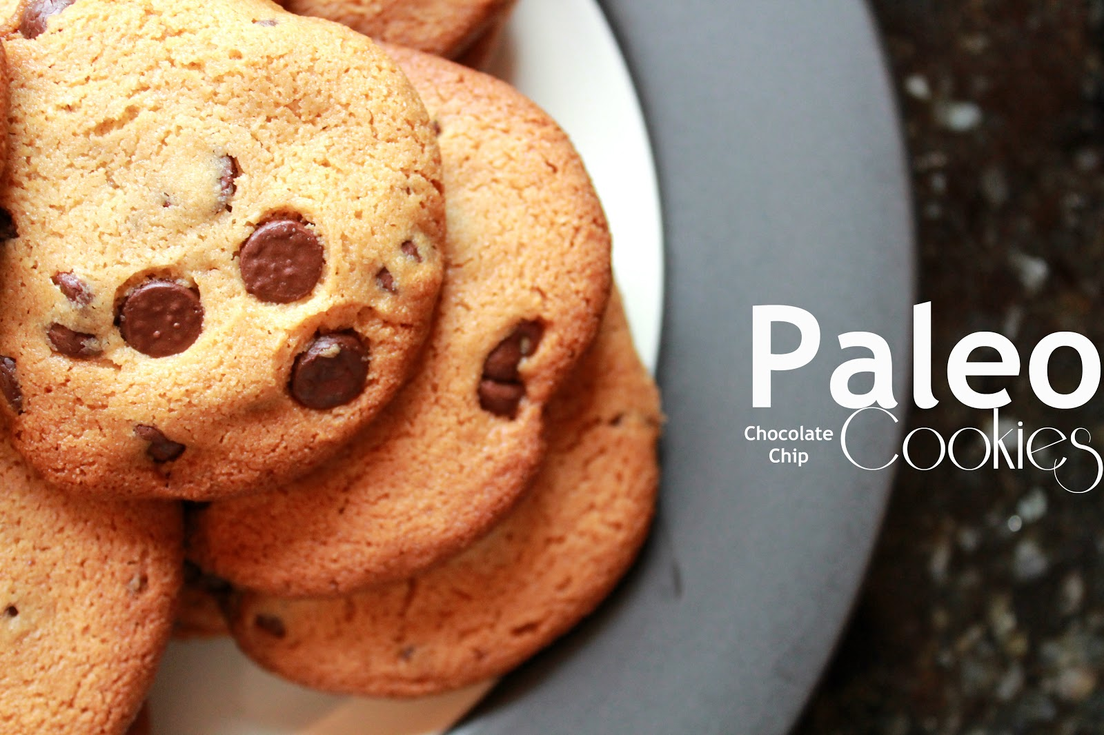 Taking Notes...Coast to Coast: Paleo Chocolate Chip Cookies