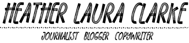 Heather Laura Clarke | Freelance Journalist