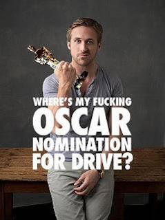 Where is my fucking Oscar Nomination for Drive? Wo ist meine verdammte Oscar Nominierung für Drive?