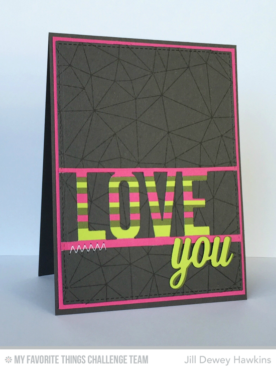 Intense Love Card by Jill Dewey Hawkins featuring the Abstract Background stamp and the Love and Thank You Die-namics #mftstamps