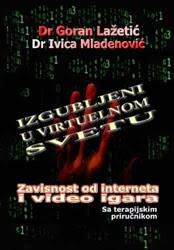 izgubljeni u virtuelnom svetu zavisnost od interneta i video igara