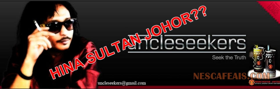 Blog Uncle Seekers Hina Sultan Johor? Pendedahan Berani Uncle Seekers