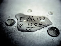 I miss you my dear