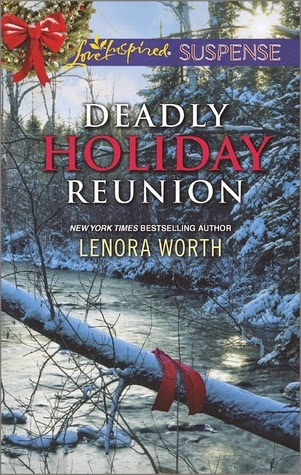 Deadly Holiday Reunion by Lenora Worth