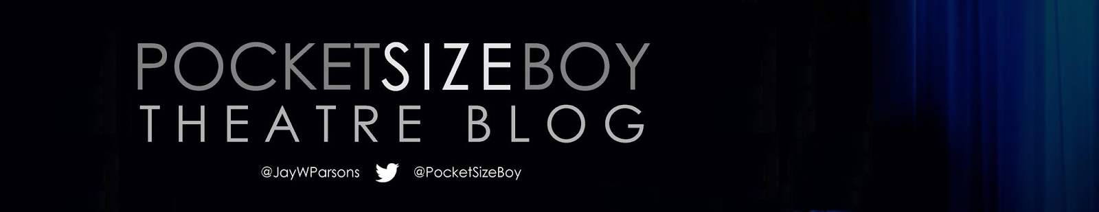 Pocket Size Boy, London Theatre Blog
