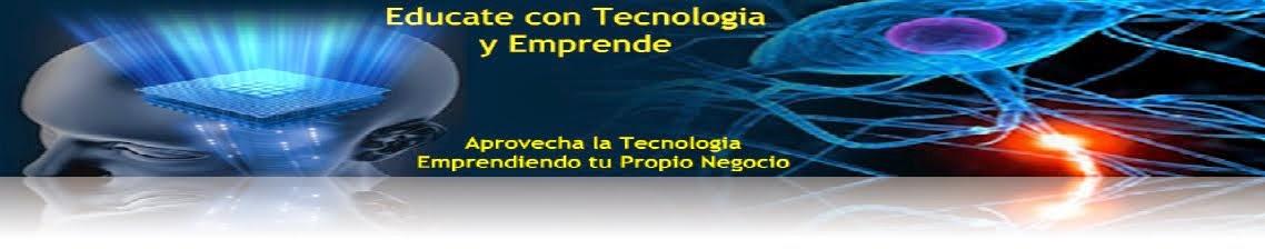Edúcate con Tecnología y Emprende