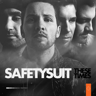 Safetysuit - These Times Lyrics