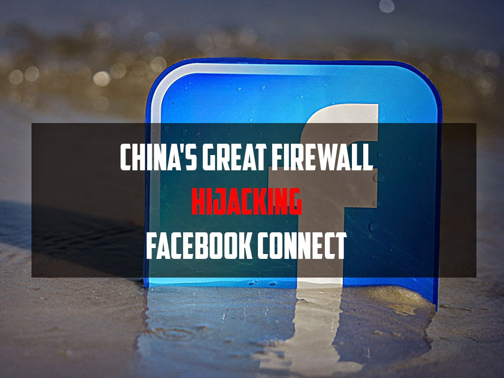 China's Great Firewall Hijacking Facebook Connect